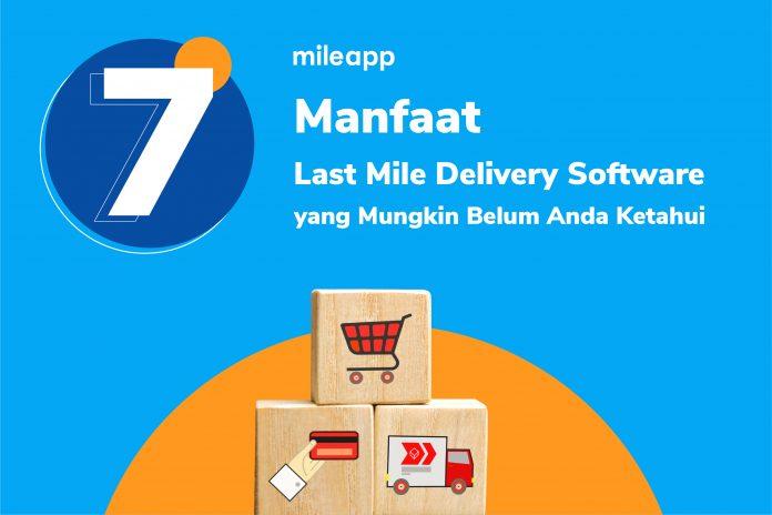Last mile delivery software-manfaat