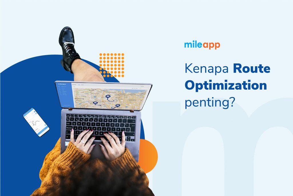 Route Optimization: Tingkatkan Efisiensi dan Pangkas Biaya Logistik